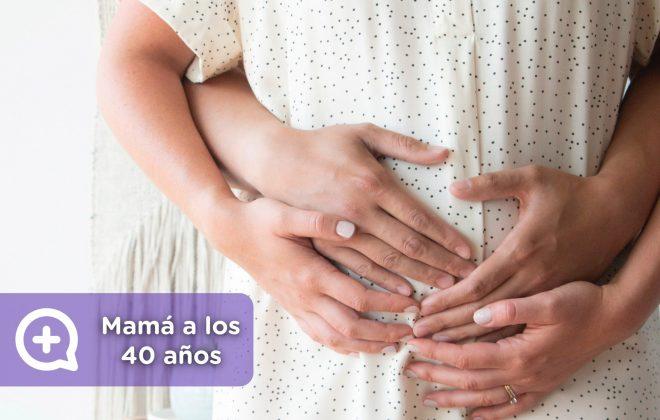 Mamá a los 40 años de edad. Embarazo de riesgo, complicaciones en el parto. ventajas y desventajas. MediQuo, tu amigo médico. chat médico.
