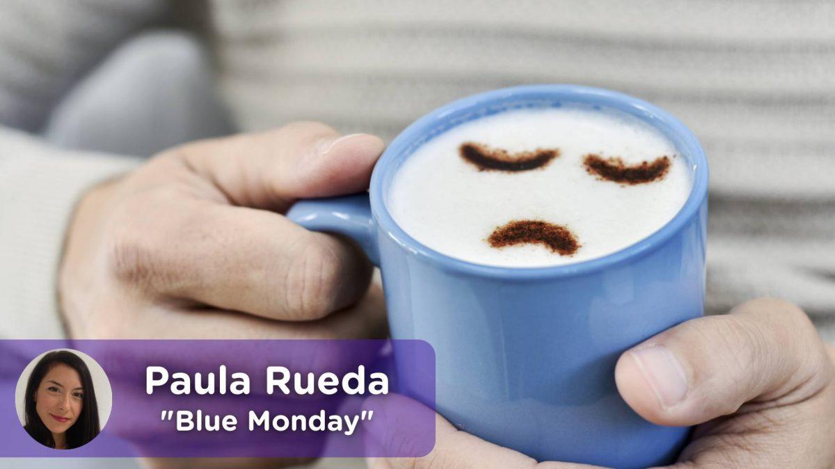 Blue monday, día más triste del año. Psicología. Mediquo, tu amigo médico. Chat médico.