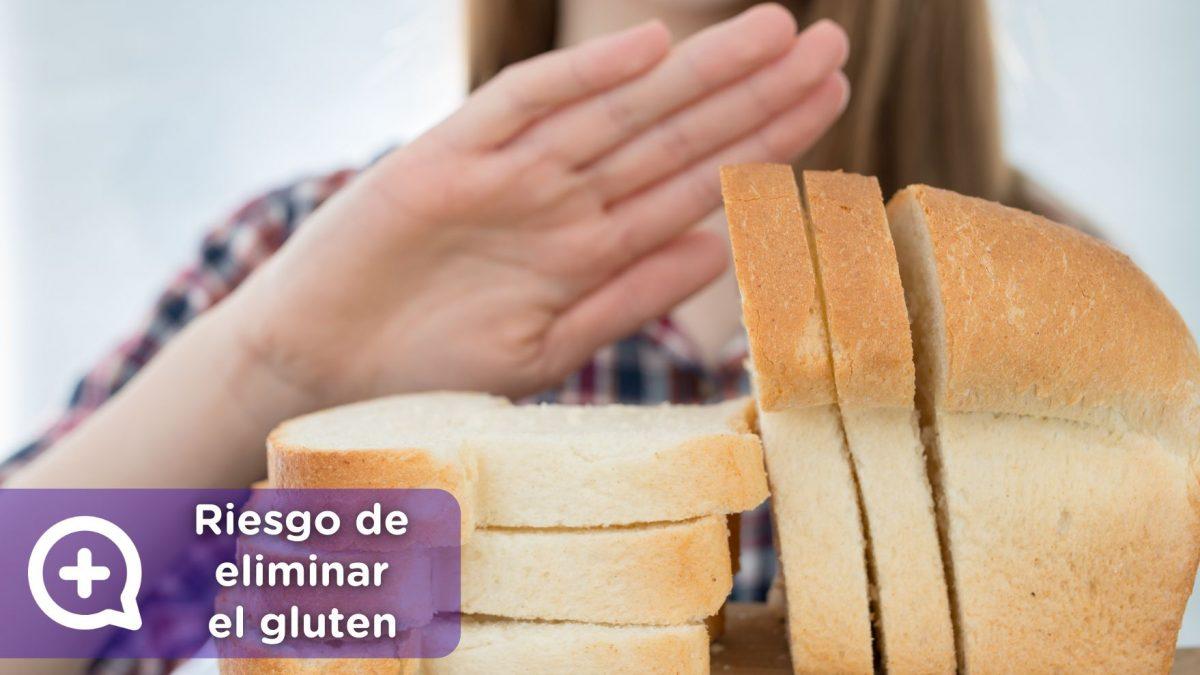 riesgos de eliminar el gluten de la dieta diaria, sin ser alergico. mediquo, tu amigo médico. chat médico.