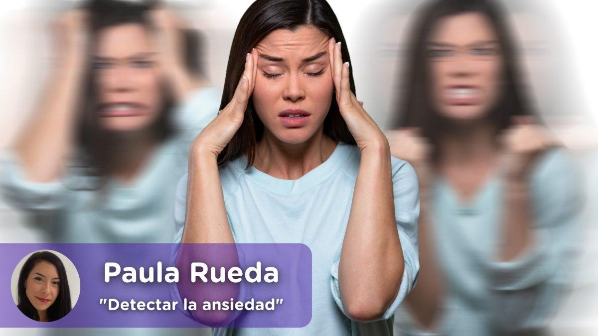 Detectar la ansiedad, preguntas, test, psicología, Paula Rueda. Mediquo. Tu amigo médico. Chat médico.