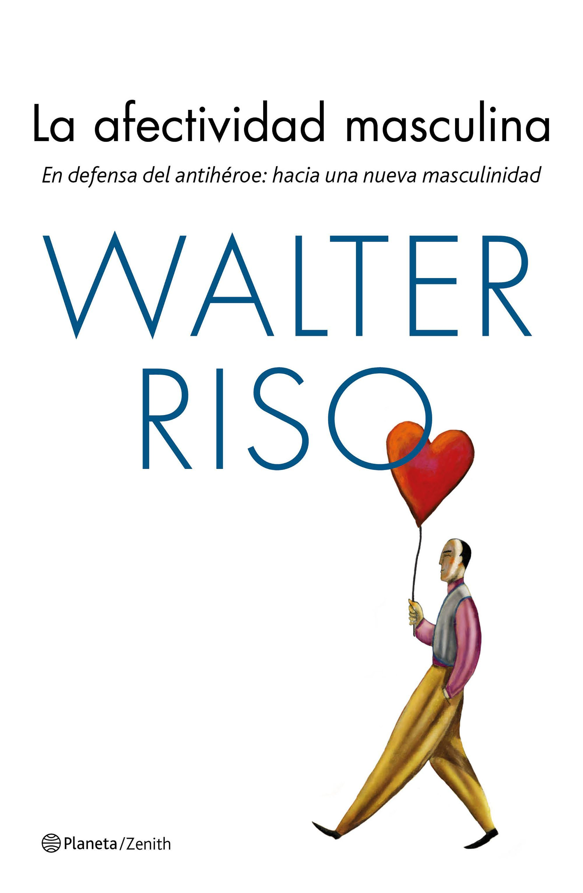 Walter Riso La efectividad masculina