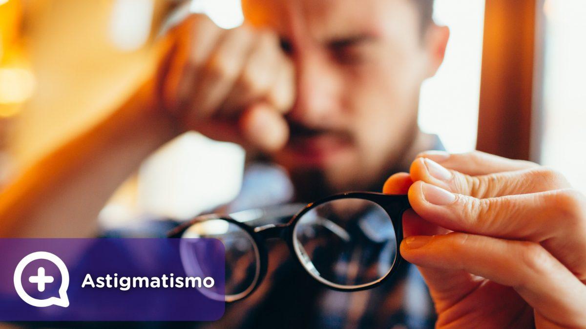 Astigmatismo, visión borrosa, oculista, oftalmología. Mediquo, Tu amigo médico. Chat médico.