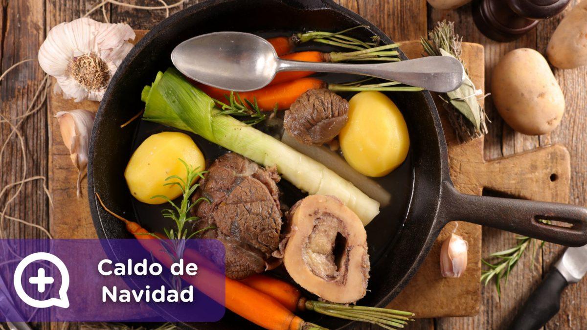 Receta para preparar el caldo con carne y verduras para navidad. Recetas fáciles. Mediquo