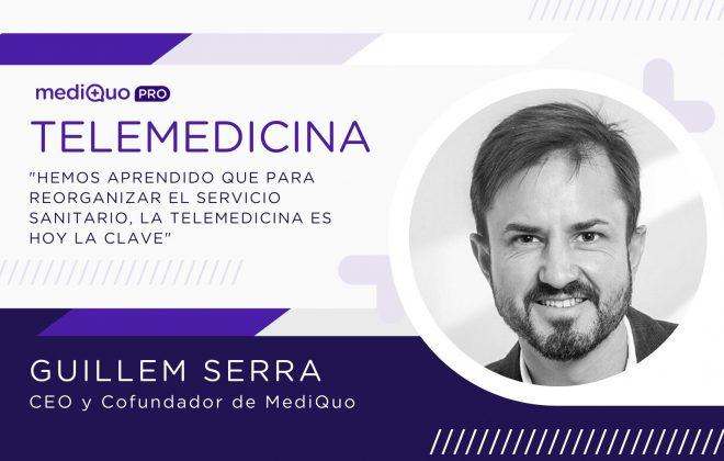 MediQuo, telemedicina, Guillem Serra, Salud, eHealth, mediQuo pro, médicos, salud digital