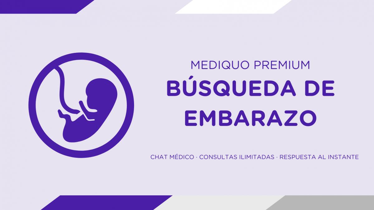 Búsqueda de embarazo plan premium mediQuo. Asesoría Digital. Telemedicina. Salud. Chat médico.