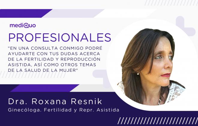 Profesional Dra. Roxana Resnik, médico, ginecóloga, ginecología, reproducción asistida, fertilidad, salud de la mujer, mediQuo, telemedicina, consulta online. MediQuo