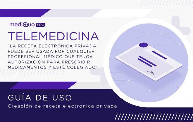 Telemedicina_Guía de uso receta_mediQuo PRO. Receta médica electrónica privada. Osigu.