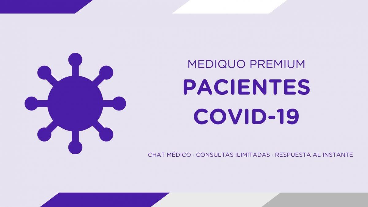Plan premium mediQuo para pacientes COVID-19, aislamiento domiciliario, test PCR, salud, chat médico, atención médica