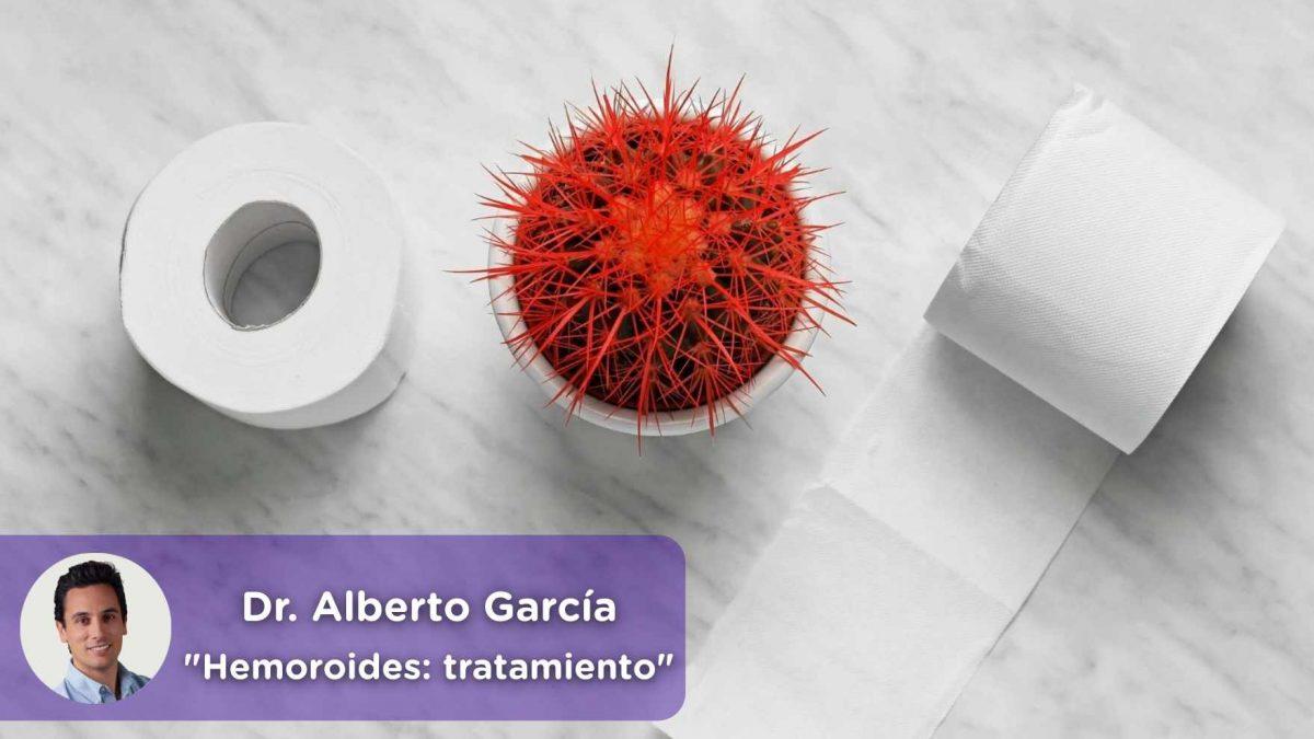 tratamiento hemorroides, Hemorroides, causas, tipos, síntomas, sangrado anal, proctalgia, Dr. Alberto García García, Cirujano, Digestivo, MediQuo, Chat médico.