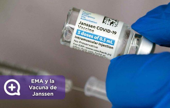 Conclusión de la EMA sobre la Vacuna de Janssen y su relación con los trombos, mediquo, salud, noticias.
