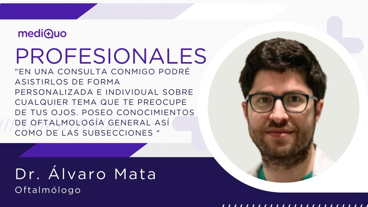 Álvaro Mata, oftalmólogo mediQuo. Telemedicina, consulta online, chat médico