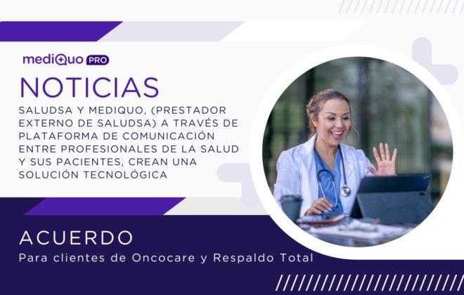 Acuerdo mediQuo y Saludsa Oncocare y Respaldo Total. Telemedicina