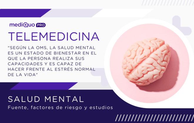 Salud Mental Fuente y Factores de riesgo mediQuo PRO Telemedicina